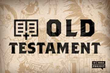 Read Scripture: Old Testament